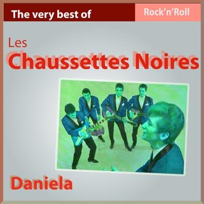 Daniela  - The Very Best of Les chausettes Noires - Les Chaussettes Noires