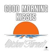 Good Morning Kisses