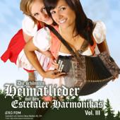 Die Schönsten Heimatlieder Mit Den Estetaler Harmonikas, Vol. 3-Estetaler Harmonikas