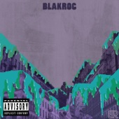 Blakroc - What You Do To Me Feat. Billy Danze, Jim Jones, Nicole Wray