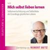 Robert Betz - Mich selbst lieben lernen artwork