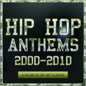 Hip Hop Anthems 2000-2010