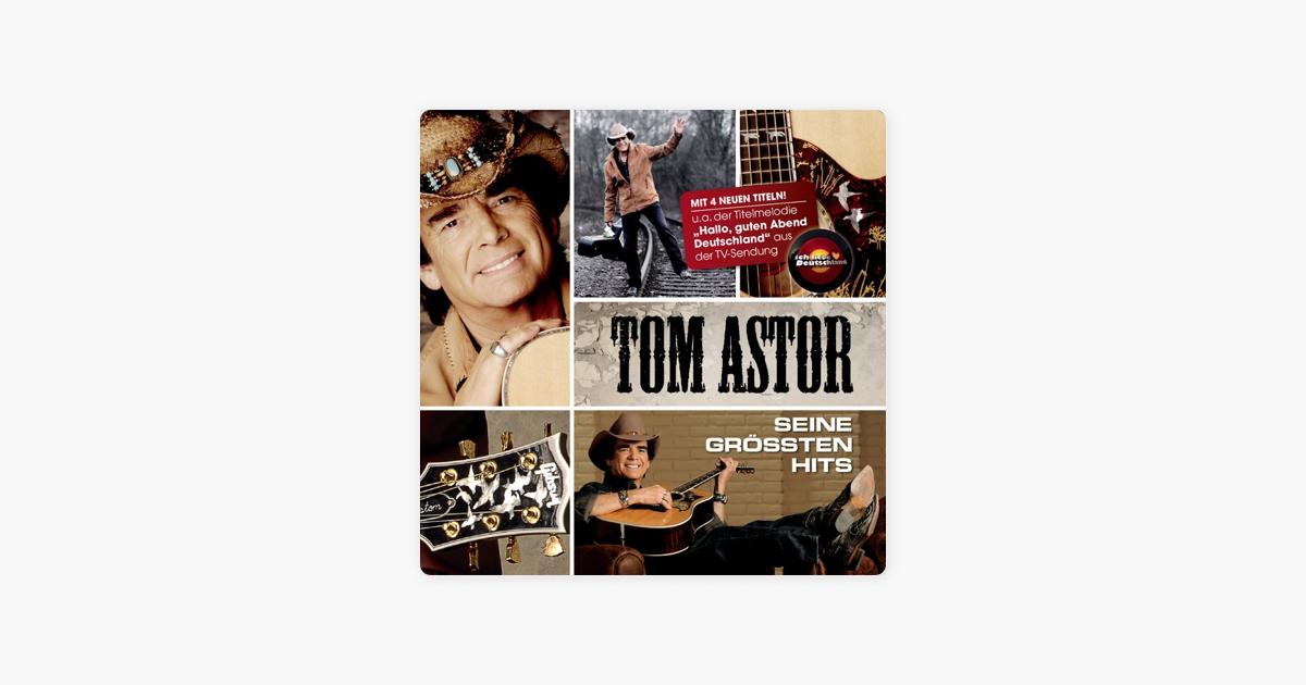 Seine Größten Hits Von Tom Astor