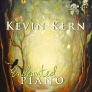 Enchanted Piano - Kevin Kern - Kevin Kern