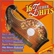 16 Zither Hits - Instrumental - Various Artists - Various Artists