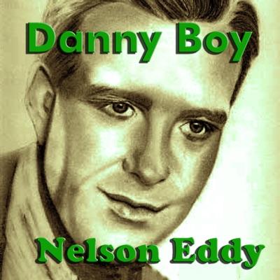 Danny Boy - Nelson Eddy