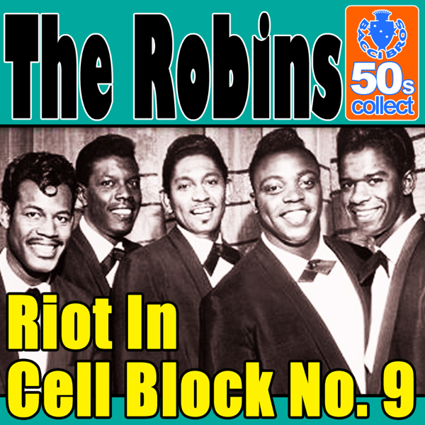 The Robinsの「Riot In Cell Block No.9 (Digitally Remastered ...