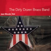 The Dirty Dozen Brass Band - Don't Drive Drunk