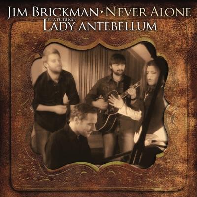 Never Alone - Jim Brickman