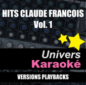 Hits Claude François, vol. 1 (Versions karaoké)