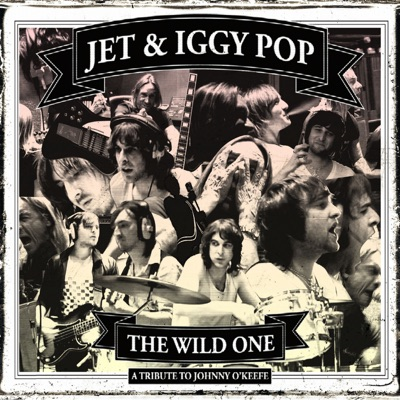 The Wild One (A Tribute to Johnny O'Keefe) - Single - Iggy Pop