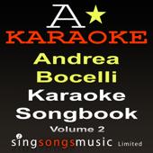 Karaoke Songbook Volume 2 (As Originally Performed By Andrea Bocelli)