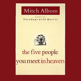 The Five People You Meet in Heaven (Unabridged) - Mitch Albom mp3 download