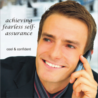 Cool & Confident: Achieving Fearless Self-Assurance (Unabridged)