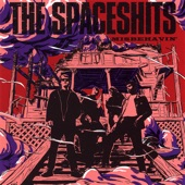 The Spaceshits - Can't Fool With Me