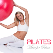 Pilates: Chill Out Music for Pilates Exercises, Pilates Music