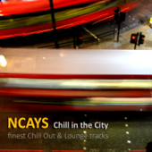 Chill in the City (Finest Chill Out and Lounge Tracks)