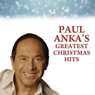 Paul Anka's Greatest Christmas Hits - Paul Anka