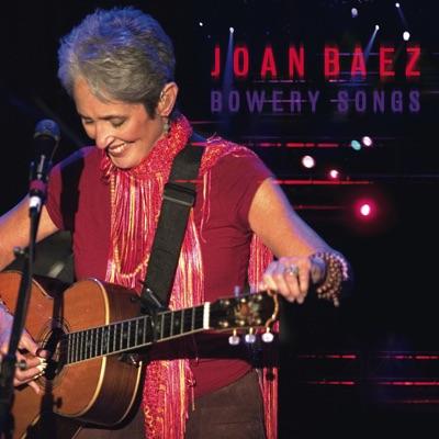 Bowery Songs (Live) - Joan Baez