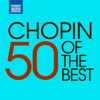 50 of the Best: Chopin - Various Artists