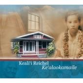 Keali'i Reichel - Na `Ono O Ka `Aina