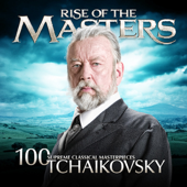 Tchaikovsky  100 Supreme Classical Masterpieces: Rise Of The Masters-Various Artists