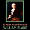 William Blake - Sir Ralph Richardson reads William Blake (Unabridged) artwork