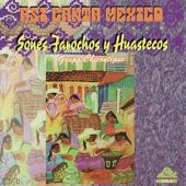 Asi Canta Mexico, Vol. 2: Sones Farochos y Huastecos
