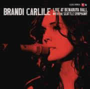 Live At Benaroya Hall (with The Seattle Symphony) - Brandi Carlile - Brandi Carlile