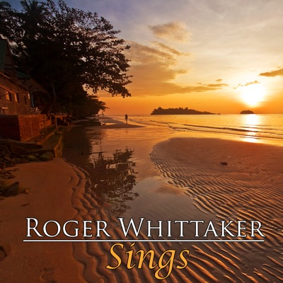 Roger Whittaker Sings - Roger Whittaker