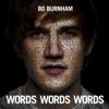 Words Words Words - Bo Burnham