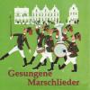 Gesungene Marschlieder - Various Artists