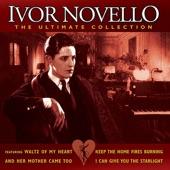 Ivor Novello - Keep the Home Fires Burning