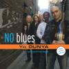 No Blues featuring Tracy Bonham