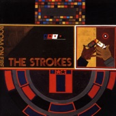 The Strokes - Meet Me in the Bathroom