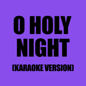 O Holy Night (Karaoke Version) - EP