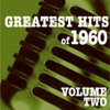 Greatest Hits of 1960, Vol. 2
