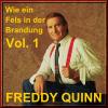 Wie ein Fels in der Brandung - Vol. 1 - Freddy Quinn