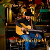 Landon Dodd - I Went To Bed Loving You
