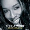 Keisha White - Don't Mistake Me artwork