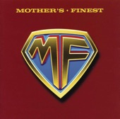 Mother's Finest - Fire