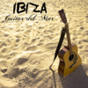 Ibiza Guitar del Mar: Erotic Chillout Guitar Music for Tantric Moments - Cafè Chill Out Music Club
