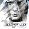 Brandon Sanderson - The Hero of Ages: Mistborn, Book 3 (Unabridged) artwork