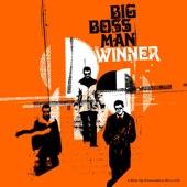 Big Boss Man - Oh My Gawd!