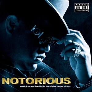 Notorious (Music from and Inspired By the Original Motion Picture)