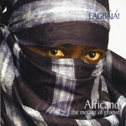 Africano ...The Mother of Groove - Lagbaja