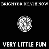 Brighter Death Now - There Is Nothing Left in This World