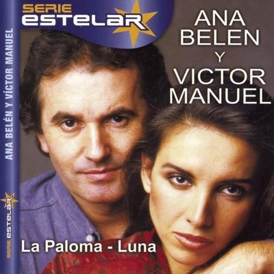 Serie Estelar: La Paloma / Luna - Ana Belén