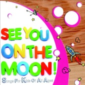 Various Artists - See You On the Moon!