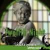 William Shakespeare, Simon Potter & Phil Viner - Twelfth Night: Shakespeare Appreciated: (Unabridged, Dramatised, Commentary Options) (Unabridged)  artwork